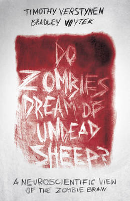 Do Zombies Dream of Undead Sheep? (BOK)