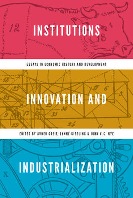 Institutions, Innovation, and Industrialization (BOK)