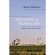 Remaking the Heartland (BOK)