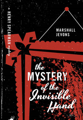 Mystery of the Invisible Hand (BOK)