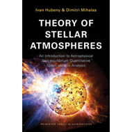 Theory of Stellar Atmospheres: An Introduction to Astrophysical Non-Equilibrium Quantitative Spectro (BOK)