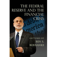 Federal Reserve and the Financial Crisis (BOK)