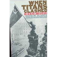When Titans Clashed: How the Red Army Stopped Hitler (BOK)