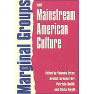 Marginal Groups and Mainstream American Culture (BOK)