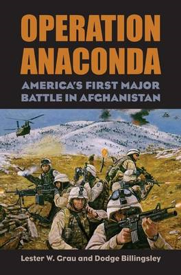 Operation Anaconda: America's First Major Battle in Afghanistan (BOK)