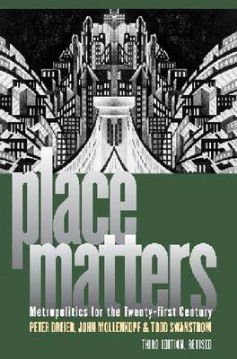Place Matters: Metropolitics for the Twenty-First Century (BOK)