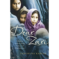 Dear Zari: Hidden Stories from Women of Afghanistan (BOK)