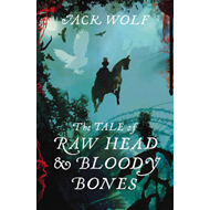 The Tale of Raw Head and Bloody Bones (BOK)