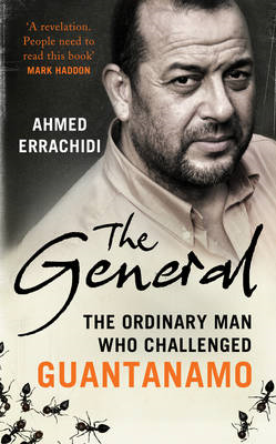 The General: The Ordinary Man Who Challenged Guantanamo (BOK)