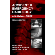 Accident and Emergency Radiology: A Survival Guide (BOK)