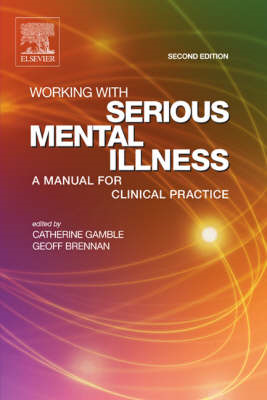 Working With Serious Mental Illness (BOK)