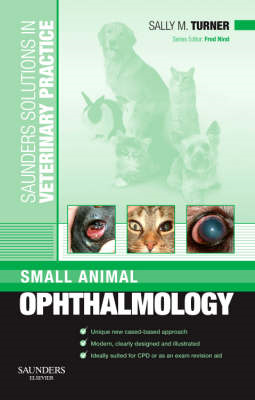 Saunders Solutions in Veterinary Practice: Small Animal Opht (BOK)