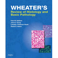 Wheater's Review of Histology and Basic Pathology (BOK)