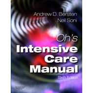 Oh's Intensive Care Manual: Expert Consult: Online and Print (BOK)