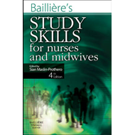Bailliere's Study Skills for Nurses and Midwives (BOK)