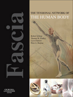 Fascia: The Tensional Network of the Human Body (BOK)