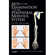 Aids to the Examination of the Peripheral Nervous System (BOK)