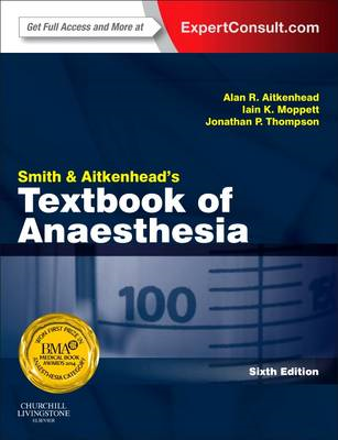 Smith and Aitkenhead's Textbook of Anaesthesia (BOK)