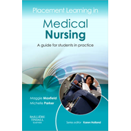 Placement Learning in Medical Nursing (BOK)