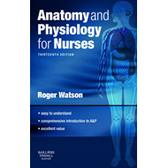 Anatomy and Physiology for Nurses: With Pageburst Access (BOK)