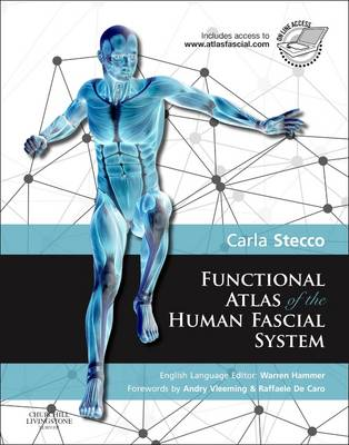 Functional Atlas of the Human Fascial System (BOK)