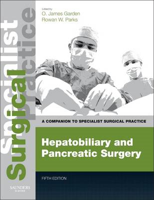Hepatobiliary and Pancreatic Surgery - Print and E-Book (BOK)