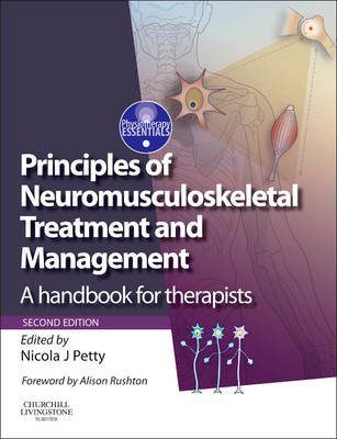 Principles of Neuromusculoskeletal Treatment and Management (BOK)