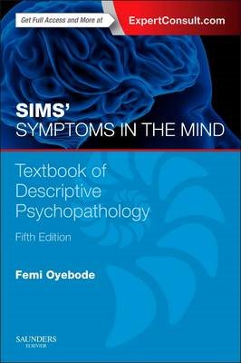 Sims' Symptoms in the Mind: Textbook of Descriptive Psychopa (BOK)
