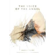 The Voice of the Angel: Sayings from The Angel's Metamorphosis (BOK)