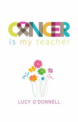 Cancer is My Teacher (BOK)