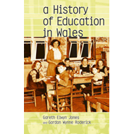 A History of Education in Wales (BOK)