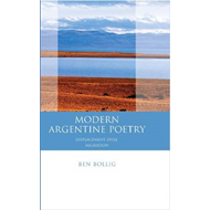 Modern Argentine Poetry: Exile, Displacement, Migration (BOK)