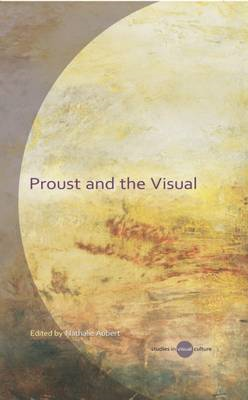 Proust and the Visual (BOK)