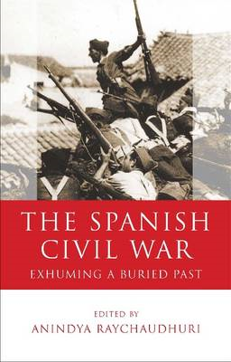 The Spanish Civil War: Exhuming a Buried Past (BOK)