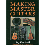 Making Master Guitars (BOK)