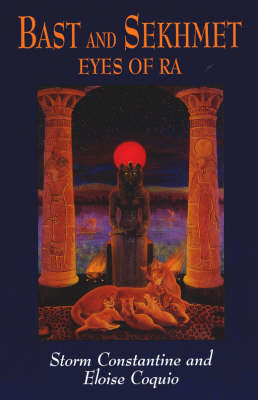 Bast and Sekhmet: Eyes of Ra (BOK)