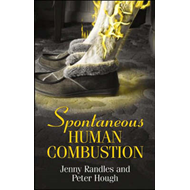 Spontaneous Human Combustion (BOK)