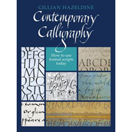 Contemporary Calligraphy: How to Use Formal Scripts Today (BOK)