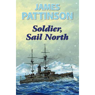 Soldier, Sail North (BOK)