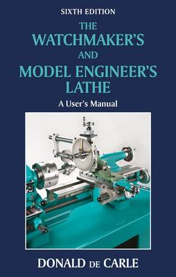 The Watchmaker's and Model Engineer's Lathe (BOK)