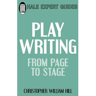 Playwriting: From Play to Stage (BOK)
