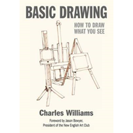 Basic Drawing: How to Draw What You See (BOK)
