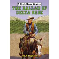 The Ballad of Delta Rose (BOK)