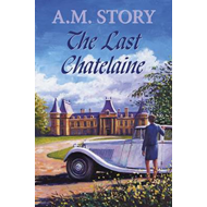 The Last Chatelaine (BOK)