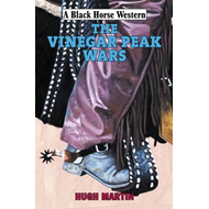 The Vinegar Peak Wars (BOK)