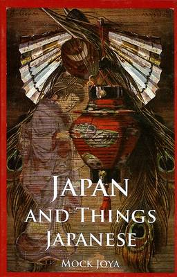 Japan and Things Japanese (BOK)