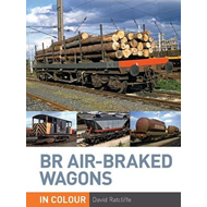 BR Air-braked Wagons in Colour (BOK)