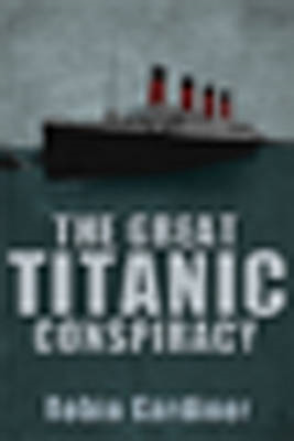 The Great Titanic Conspiracy (BOK)