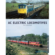 BR AC Electric Locomotives in Colour (BOK)