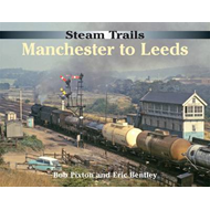 Steam Trails: Manchester to Leeds (BOK)